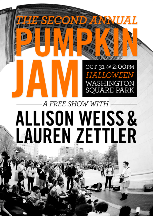 allisonweiss:  It's that time of year again! Come out and see Allison Weiss and Lauren Zettler perform FREE on the street this Halloween. Just come to Washington Square Park at 2pm on Sunday October 31st and you'll find us there. Bring a friend, bring a camera, get ready to have a blast! Click here to RSVP on Facebook!  I dig this girl's music. And she's from Georgia! Free concert in Washington Square? I'm there.
