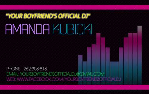 "New Design: Amanda Kubicki ""Your Boyfriend's Official DJ"" Business Card designed by M. Williams for 80s Baby Media, LLC. Copyright 2010 80s Baby Media, LLC.   Do you enjoy my photography? if yes, please recommend me using the provided link: http://www.tumblr.com/directory/recommend/photographers/ima80sbaby Photography and Copyright: 80s Baby Media, LLC / ima80sbaby.tumblr.com http://www.facebook.com/80sbabymedia *** Please always include the copyright line if you would like to Re-blog. Thank you. ***"