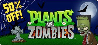 Plants vs Zombies is half price, for this weekend only! http://www.popcap.com/games/pvz?cid=fb_halloween2010 Happy Halloween!