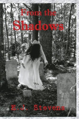 "From the Shadows by E.J. Stevens  ""From the Shadows"" is a collection of dark poetry. Stevens' work rekindles the great lyrical storytelling style of Edgar Allen Poe with a dark imagination influenced by such masters as Neil Gaiman and H. P. Lovecraft. Published September 17th 2009 by Sacred Oaks Press (first published 2009)  (via Goodreads 