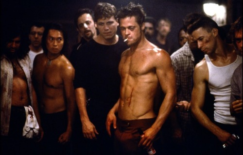 I had too, because I love Fight Club