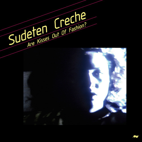 Sudeten Creche - Are Kisses Out Of Fashion?