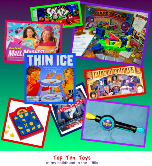 "Board games ruled my existence when I was little.  This is what we sat down and played with when we had a few free hours, not xbox or playstation etc.  (Bop It isn't exactly a ""board"" game but… oh well. haha)"