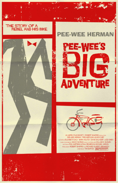 Pee-wee's Big Adventure Poster // by Mark Welser (via justinrampage)