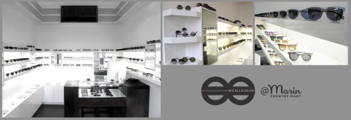 NEW BENJAMIN EYEWEAR Store… location:  Larkspur, California