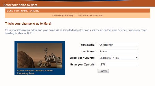 Do You want to send your name to Mars? If this is real, then it is a pretty interesting journey to be a part of. And you can make up any name you want. Enjoy! Click the photo to send your name or click here Should I send Christopher Peters or Flounder?