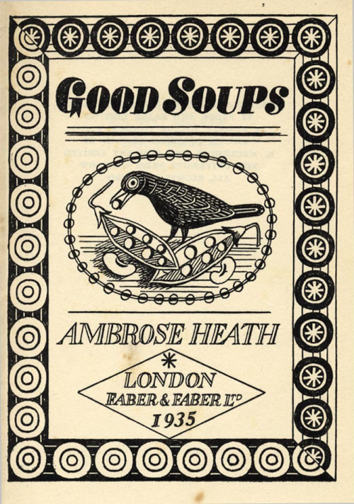 freakyfauna:  Title page from Good Soups by Ambrose Heath (1935).Illustration by Edward Bawden. Found here.