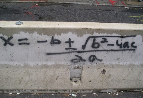 timelordonbakerstreet:  ampullae:  djavjr:  but why would you graffiti the quadratic formula  some thugs just want to watch the world learn   #you dont choose the thug life #the thug life evaluates the percentage of whether or not the thug life will choose you #and then makes a graph showing the maximum of the parabola of that chance (via jinglebells23552)