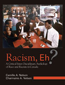 Book: Racism, Eh?: a critical inter-disciplinary anthology of race and racism in Canada You can access the whole Google Book here