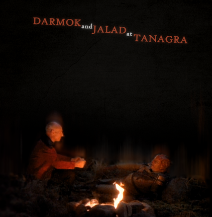 Darmok and Jalad at Tanagra