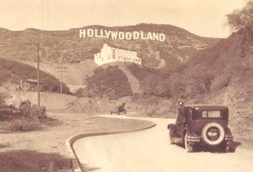 whatannaloves:vintage everyday: Los Angeles, Hollywoodland Sign, 1920s