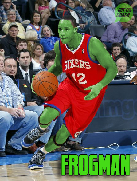 gotemcoach:  Evan Turner is…FROGMAN.  Listen here.  Mean or fair game? Got 'Em Coach  I believe Evan Turner over Derrick Favors will eventually be a joke.
