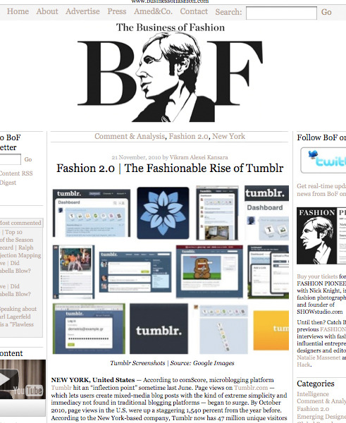 Thank you for including me in your piece on tumblr, Business of Fashion!For those of you who aren't familiar, BoF is a major go-to for industry creatives and professionals. I particularly enjoy their CEO interviews and visit daily. Now they've created their own tumblr, which all you hopefuls would do well to follow.Cheers, JJ
