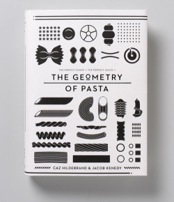 The Geometry of Pasta pairs over 100 authentic recipes from critically acclaimed chef, Jacob  Kenedy, with award-winning designer Caz Hildebrand's stunning  black-and-white designs to reveal the science, history and philosophy  behind spectacular pasta dishes from all over Italy. Geometryofpasta.co.uk