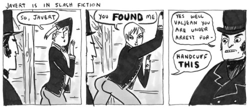 "lgbtlaughs:  ""Javert is in Slash Fiction""- Kate Beaton, Hark, a Vagrant (Submitted by justthereintheair)"