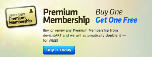 Limited Time Offer: Buy a pre-paid Premium Membership from deviantART and we will automatically double it! Offer expires on November 22nd! Just 6 hours left! :eager: