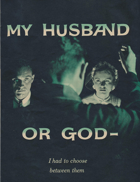 mudwerks:  My Husband or God - I Had To Choose Between Them (by What Makes The Pie Shops Tick?)  From a short story written for True Story magazine in October 1957.