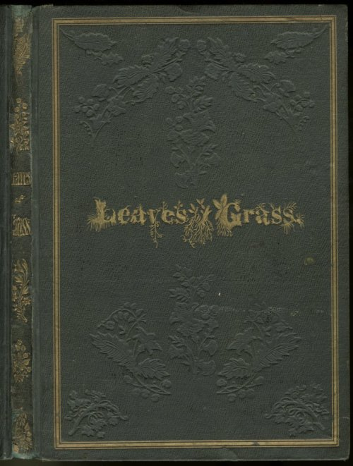 yama-bato:  Leaves of Grass [1855] First Edition  http://whitmanarchive.org/published/LG/1855/images/index.html