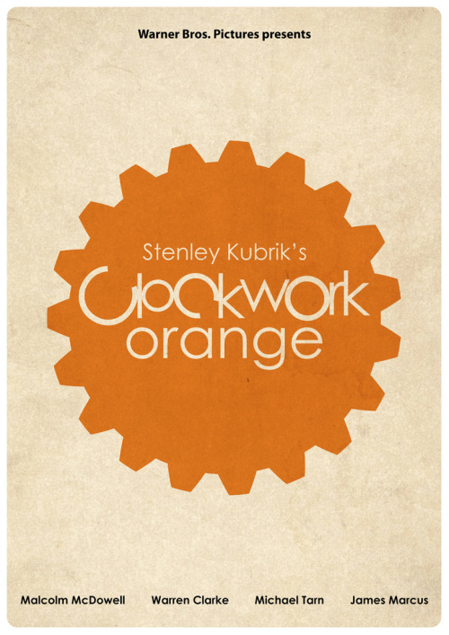 """Stanley Kubrik's Clockwork orange"" movie poster."
