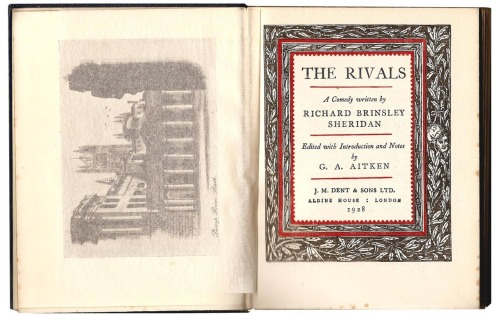 Title page  —from The Rivals : a Comedy … by Richard Brinsley Sheridan ; edited with introduction and notes by G. A. Aitken. Published: London : J. M. Dent & Sons, 1928.