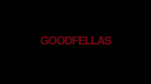 intertitles:  Goodfellas (1990)