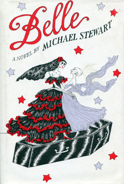 Belle by Michael Stewart, cover illustrated by Edward Gorey, published 1953