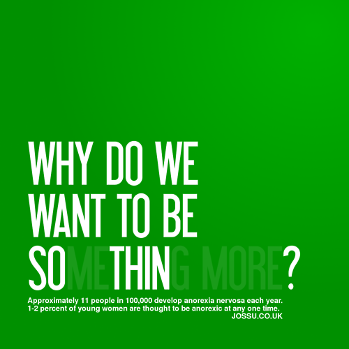 justeat:  this is a very good question; why do we want to be so thin? is it the media? our families? friends? it's probably a culmination of all of the above. but to that i say; fuck it. you ARE beautiful and vivacious and charming and sweet and attractive and sexy just the way you are. THIN is just a word. you, as a person, will not change for the better simply because someone somewhere chose to use that word whilst labelling you.  Be yourself. Be happy. Be content in so much as that you are exactly how the universe intends you to be at this very moment.  do you want to feel confident? beautiful? then do it. it's a state of mind, my lovely girls. and you can.