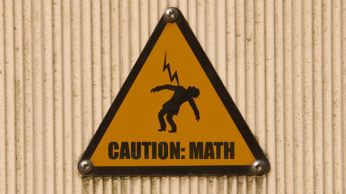 Caution! Math