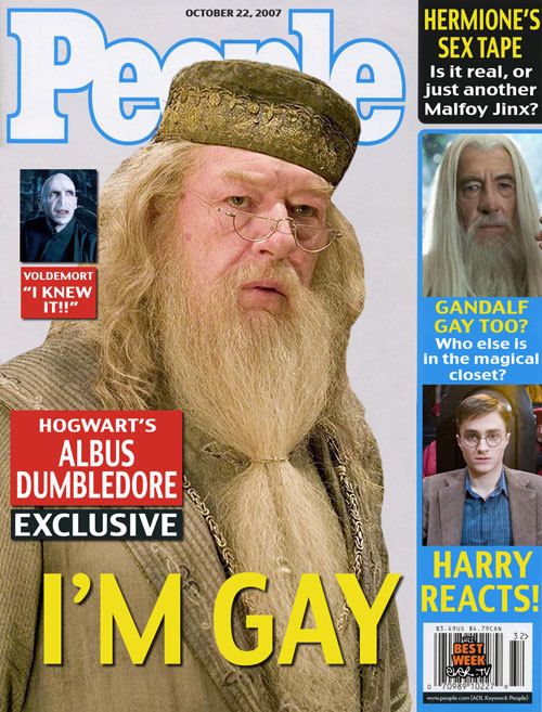 Dumbledore is gay?!?! Of course he is