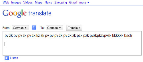 "How to force Google Translate to beatbox One smooth criminal Redditor named harrichr found that it is possible to make Google Translate's audio function generate a beatbox sound. Here's the process.  1) Go to Google Translate 2) Set the translator to translate German to German 3) Copy + paste the following into the translate box: pv zk pv pv zk pv zk kz zk pv pv pv zk pv zk zk pzk pzk pvzkpkzvpvzk kkkkkk bsch 4) Click ""listen"" Or you can click here and listen to it in only one step. And check out the Reddit thread for more awesome recipes."
