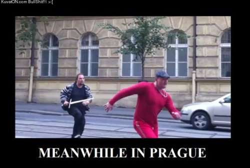 legendfreakingdary:  prague, never change.  Almost as good as the one time I saw a guy (my age) just carrying a rifle casually by the tram stop.