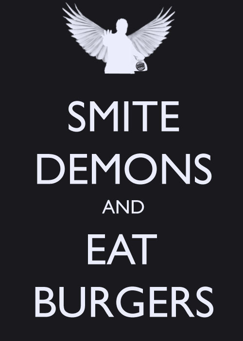Smite demons and eat burges