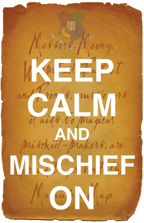 KEEPCALMandmischiefon
