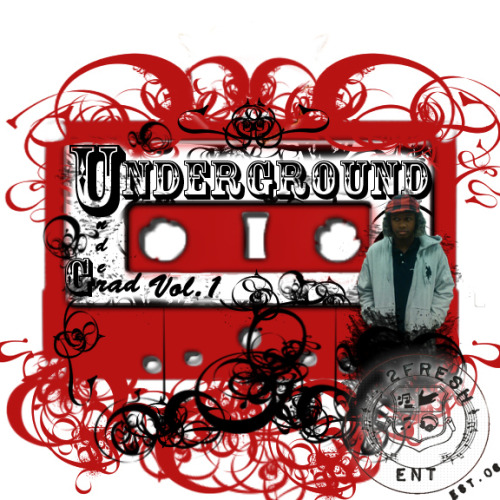 MIXTAPE COVER(CREDIT TO TIM JONES) Underground: UnderGrad Volume 1 Droppn On Jan. 1st