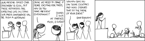 xkcd:  According to a new paper published in the journal Science, reporters are unable to thrive in an arsenic-rich environment.