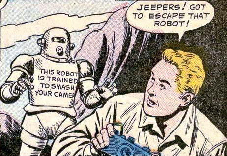 Where it all started: This robot is trained to smash your camera. Jeepers indeed, Jimmy! From Superman's Pal Jimmy Olsen #151. [Jimmy Olsen #151 (by Sleestak)]  —Julie Ogden