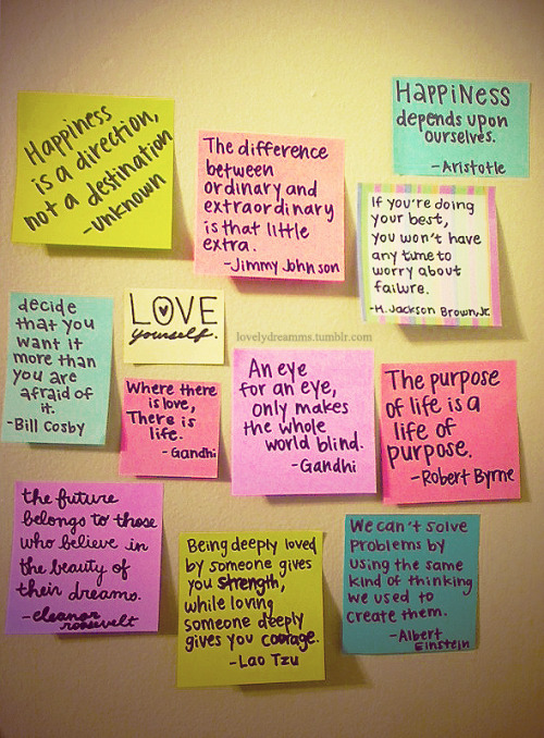 Just some quotes that inspire me that I stuck on a wall.. XD Hope it inspires someone else too <3 (c)lovelydreamms.tumblr.com