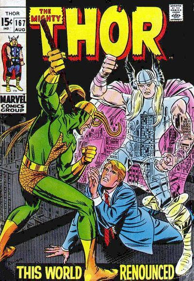 "Thor #167            August 1969""This World Renounced!"" Writer:  Stan LeeArtist:  Jack KirbyInker:  Vince J. CollettaLetters:   Artie Simek Synopsis:   Following a battle where he gave into the Warriors Madness, Thor goes to Odin to receive his punishment. Although Sif pleads Thor's case, because he gave into the madness to save her, Odin refuses to grant Thor mercy and tells all gathered that the Thunder God must pay a sacrifice for his crimes. Balder decides that while Thor is on his penance, that he will go to Earth and defend it in the Thunder God's absence and leaves for the Bifrost Bridge. Odin comes to a decision and sentences Thor to go and seek out Galactus to find and learn his secrets. Meanwhile, Loki is once more in the company of Karnilla once more and the two are plotting once again against Asgard. However, Loki is at a loss to understand why Karnilla is wasting her time on trying to win Balder's affections. When Balder arrives on Earth, Haag presents Karnilla the enchanted doll of the warrior to the two mischief makers. Loki grabs the doll and strikes it as hard as he can, causing Balder to collapse just as he arrives on Earth, the hero is then rushed off to a hospital. Back in Asgard, Thor is brought to the ship that he will pilot in his quest to find Galactus, with the ships construction revealed, Odin sends Thor back to Earth to wait for him to be called upon to embark on his mission. Arriving on Earth, Thor decides to tie up matters in his civilian guise of Donald Blake before departing. Arriving at the hospital where he works as Blake, Thor learns of Balder's condition and decides that he must save his friends life in his mortal guise, completely unaware that he is being watched by Loki. When Thor changes back into Donald Blake, he is attacked by Loki who wrests Blake's walking stick from his hands and easily over-powers the lame physician, knocking him out. However, the battle is ended when Odin intervenes, banishing Loki back to Asgard, leaving Blake to recover his walking stick, unaware of Odin's intervention but glad that Loki is gone none the less. As Donald goes to perform surgery on Balder, in deep space Galactus consumes another world, giving alarm on Asgard prompting those watching Galactus to report the sighting to Odin. Back on Earth, Blake completes his surgery on Balder who is expected to recover fully. With his job done, Blake resumes his Thor identity and flies off, wondering how long it will be before he sees the Earth again."