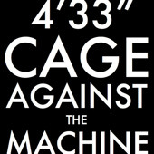 "Cage Against The Machine Album ready for pre-order Thanks to the success of last years Facebook campaign to get Rage Against The Machine's 'Killing In The Name Of' to the UK Christmas No. 1, this year there is an attempt to get John Cage's musical experiment 4' 33"" there. Why? So Simon Cowell doesn't get his way again …. If you don't know about 4' 33""  4′33″ (pronounced Four, thirty-three[1]) is a three-movement composition[2][3] by American experimental composer John Cage (1912–1992). It was composed in 1952 for any instrument (or combination of instruments), and the score instructs the performer not to play the instrument during the entire duration of the piece throughout the three movements (the first being thirty seconds, the second being two minutes and twenty-three seconds, and the third being one minute and forty seconds). Although commonly perceived as ""four minutes thirty-three seconds of silence"",[4][5] the piece actually consists of the sounds of the environment that the listeners hear while it is performed.[6] Over the years, 4′33″ became Cage's most famous and most controversial composition.[2]  An experimental musical art piece based on immediate ambience."
