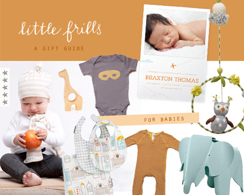 A gift guide for babies: 1. gigi the giraffe wooden teething toy 2. natural stripe elf knot hat 3. skyline bib/burp cloth set 4. shampoodle wilde romper suit 5. Eames elephant 6. owl dream ring mobile 7. little aviator birth announcement (designed by yours truly) 8. hand silkscreened mask onesie