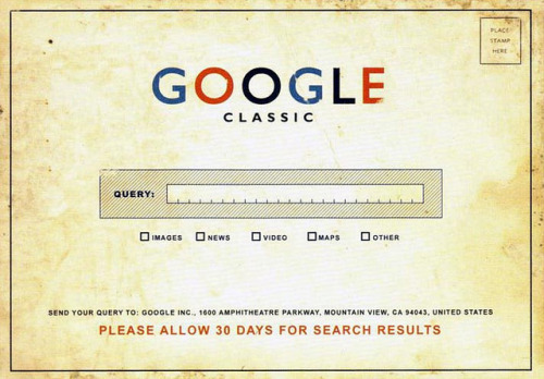 Google Classic ; Please Allow 30 Days For Search Results