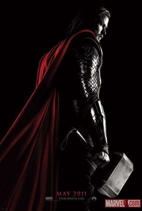 totalfilm:  Thor gets a poster Thor will smash his way onto the big screen when his first movie enters cinemas next year.And Marvel aren't about to let us forget it. A few images from the comic adap cropped up online earlier this year, and now the film's first poster has been revealed.