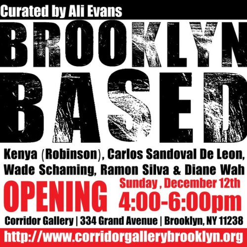 Brooklyn Based at the Corridor Gallery curated by Ali Evans featuring Diane Wah and Carlos Sandoval de Leon