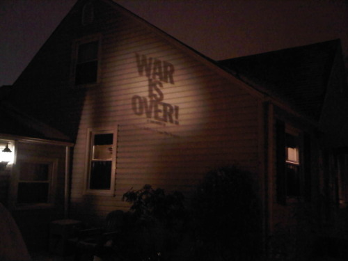 """WAR IS OVER (If You Want It)"" projector is up!!!   LOVE!!!!!!! :)"