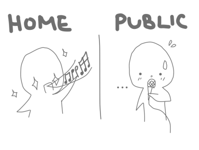 gellyroll:  I'm crazy at home, but in public I refuse to sing comfortably.