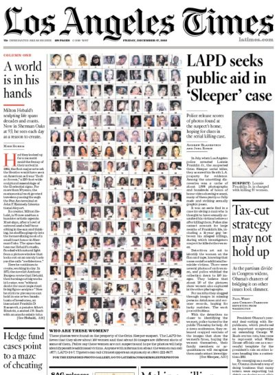 "frontpages: Grim Sleeper suspect's photos of women released  Found in Franklin's trailer, 1000's of pictures and videos of potential victims. Police of have narrowed it down to 180 women that need to be ID'd. In case your curious:  Police chose the ""Grim Sleeper"" moniker because there was a 14-year gap  between murders, although authorities now wonder if the killer did  commit more killings during that period which just haven't been  discovered yet, the Telegraph reports (via)."