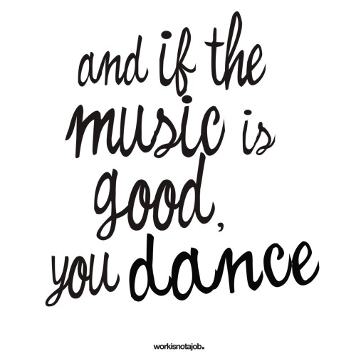 you dance. Happy Friday!!