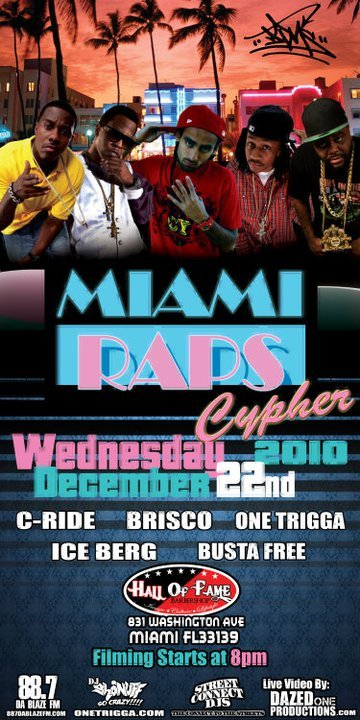 aahhhhh can't wait!! HOTTEST EVENT POPPIN ON MIAMI!!1 MIAMI RAPS! 5 OF THE HOTTEST RAPPERS IN MIAMI, HAVING A LIVE CYPHER @HALL OF FAME BARBER SHOP. WED DEC 22cd SOUTH BEACH MIAMI. C-RIDE, ICE-BERG, BRISCO, BUSTA FREE AND THE NEW CRAZED RAP GENIUS ONE-TRIGGA DA DON.!!! ITS A CELEBERTY BARBER SHOP! ALL NEW ON WASHIGTON AVE. IT'S TIME MIAMI'S TIME!1 LEGOOO! ONE ARTIST WHO HAS THE TOWN IN A BUZZING FREENZY!  ONE-TRIGGA DA DON!!!!1 ONE-TIGGA DA DON was in the Miami Herald news paper and Miami Times. TRIGGA is the new face of Miami and the one who everyone is calling a lyrical genius, some even call him the next 2PAC!  he made his mark when he dropped his first mixtape called BIPOLAR! hosted by Miami's own DJ KAHLED AND DJ DAZED ONE. get ready its time for MIAMI RAPS!! WWW.ONETRIGGA.COM WWW.TWITTER.COM/1TRIGGA WWW.FACEBOOK.COM/ONE-TRIGGADADON WWW.TWITTER.COM/MODELBAD WWW.FACEBOOK.COM/GYVANIA