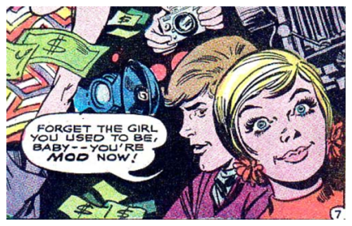 comicallyvintage:  You're Mod Now!  Yep, this is pretty much how the whirlwind romance went.