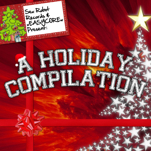 sexrobotrecords:  Sex Robot Records / xEASYCOREx Present:  A Holiday Compilation FREE DOWNLOAD, tons of awesome bands http://sexrobotrecords.bandcamp.com/album/xeasycorex-presents-a-holiday-compilation  Christmas comp were on. Check it it's freeeeee!!!